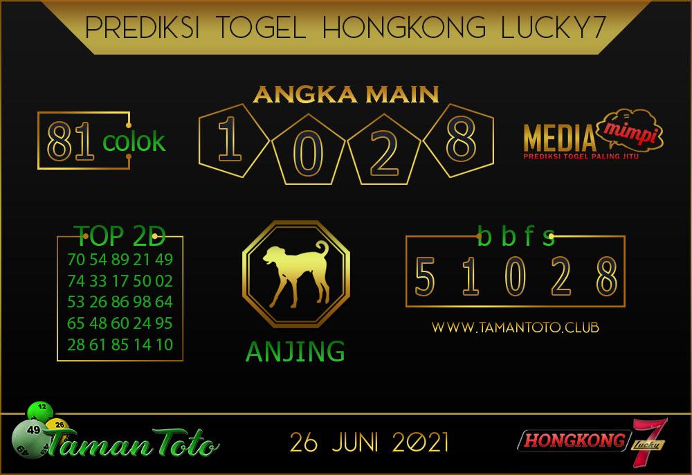 Prediksi Togel HONGKONG LUCKY 7 TAMAN TOTO 26 JUNI 2021