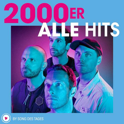 2000er - Alle Hits (2021)