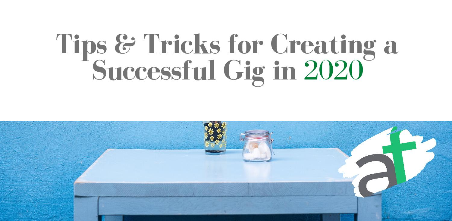 Tips and Tricks for Creating a Successful Gig in Fiverr 2020