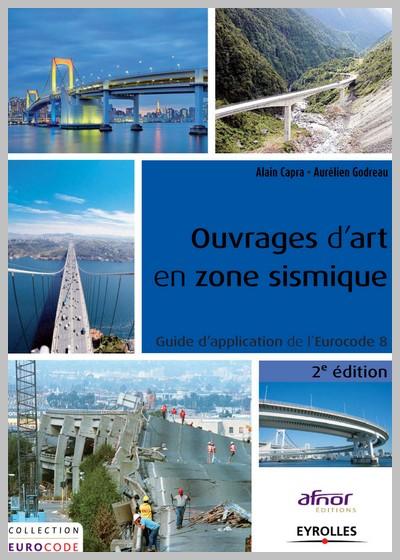 Ouvrages d'art en zone sismique 2ème édition