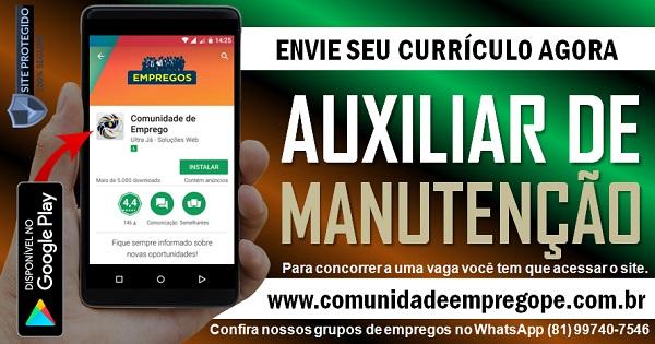 AUXILIAR DE MANUTENÇÃO COM SALÁRIO DE R$ 1045,00 PARA HOSPITAL NO RECIFE