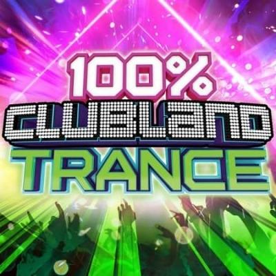 VA - 100% Clubland Trance [MP3|320 Kbps]
