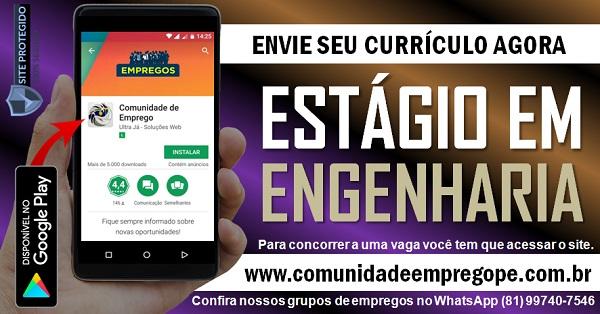 ESTÁGIO EM ENGENHARIA COM BOLSA R$ 1045,00 PARA EMPRESA DE CONSTRUÇÃO CIVIL