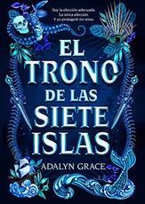Adalyn-Grace-El-trono-de-las-siete-islas-1-El-trono-de-las-siete-islas