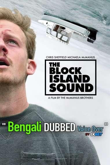 The Block Island Sound (2020) Bengali Dubbed (Voice Over) BDRip 720p [Full Movie] 1XBET