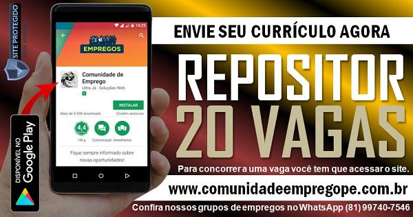 REPOSITOR, 20 VAGAS PARA EMPRESA DO SEGMENTO DE SUPERMERCADO NO CABO DE SANTO AGOSTINHO