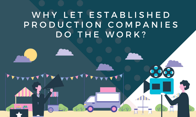 Why-Let-Established-Production-Companies-Do-the-Work