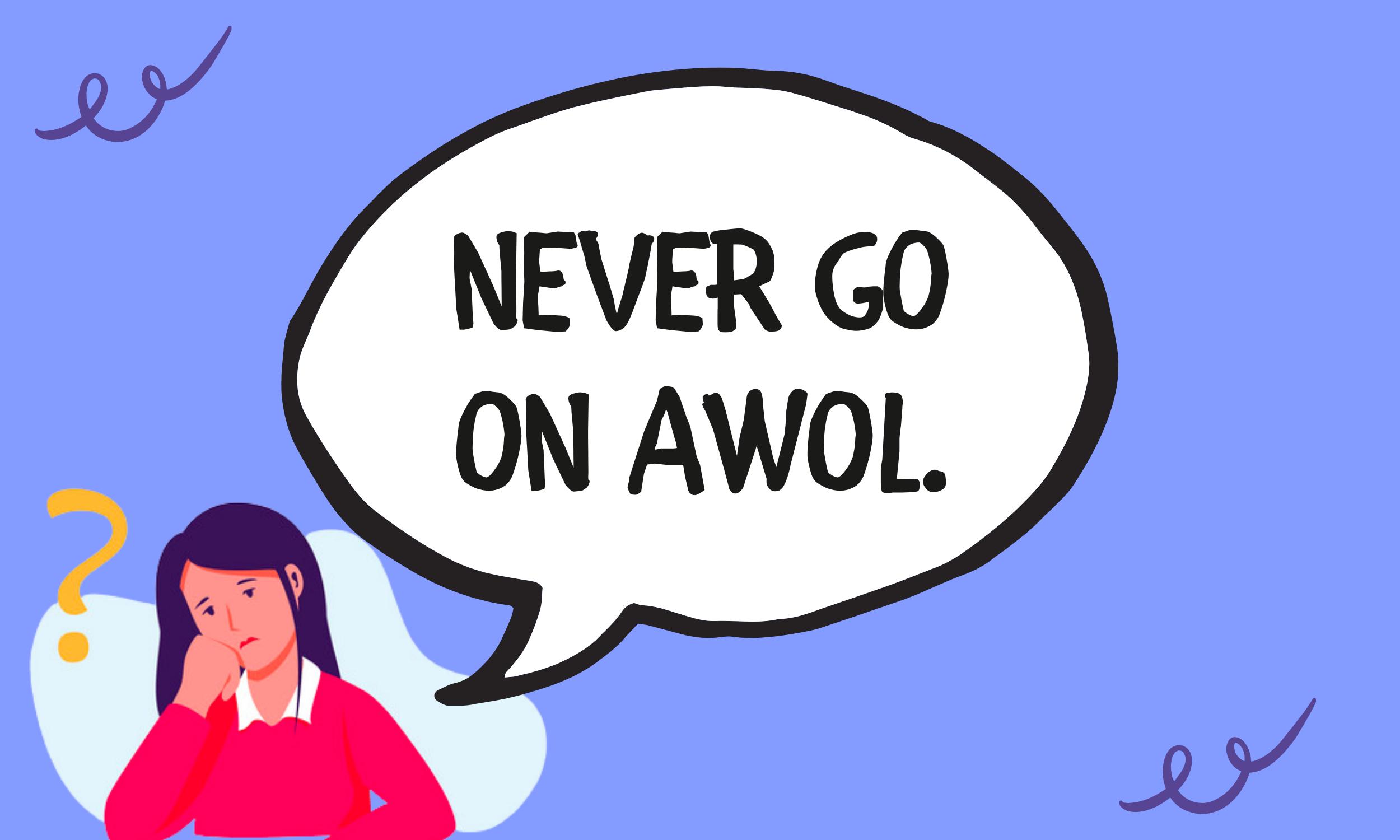Never-Go-on-AWOL