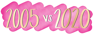 2005-vs-2020