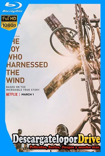 El niño que domó el viento (2019) [1080p] [Latino] [1 Link] [GDrive] [MEGA]