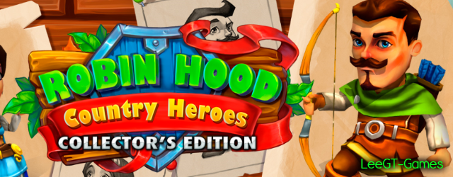 Robin Hood: Country Heroes Collector's Edition [v.Final]