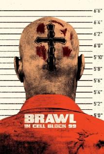 ჩხუბი ციხის 99-ე ბლოკში Brawl in Cell Block 99