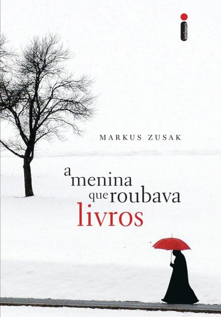 A-Menina-que-Roubava-Livros-de-Markus-Zusak-capa-brasil-2007