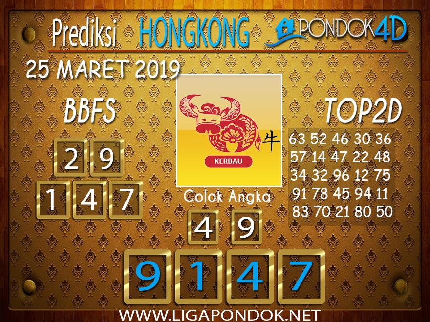 Prediksi Togel  HONGKONG PONDOK4D 25 MARET 2019