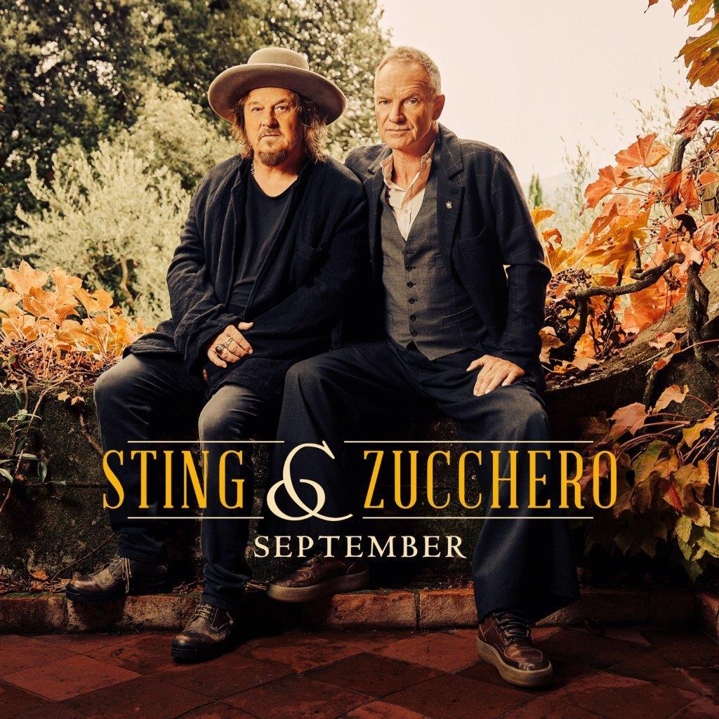 """""""September"""", il duetto inedito di Sting & Zucchero"""