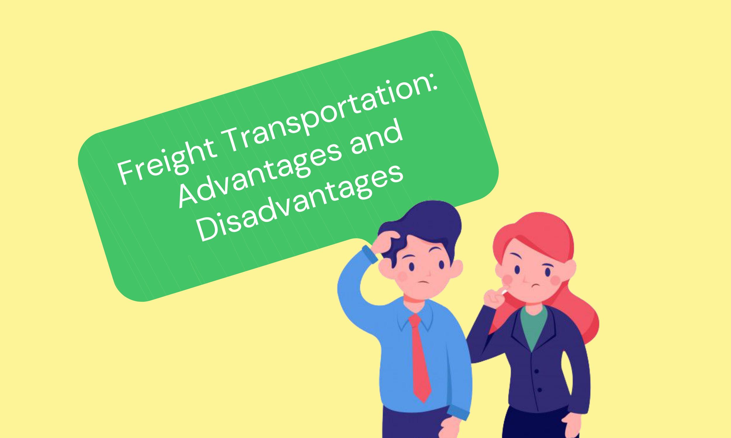 Freight-Transportation-Advantages-and-Disadvantages