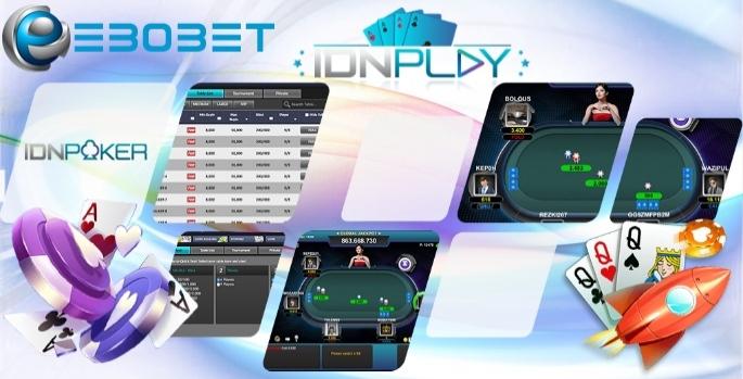 EBOBET : IDN Live turnamen poker online terbaik 2019