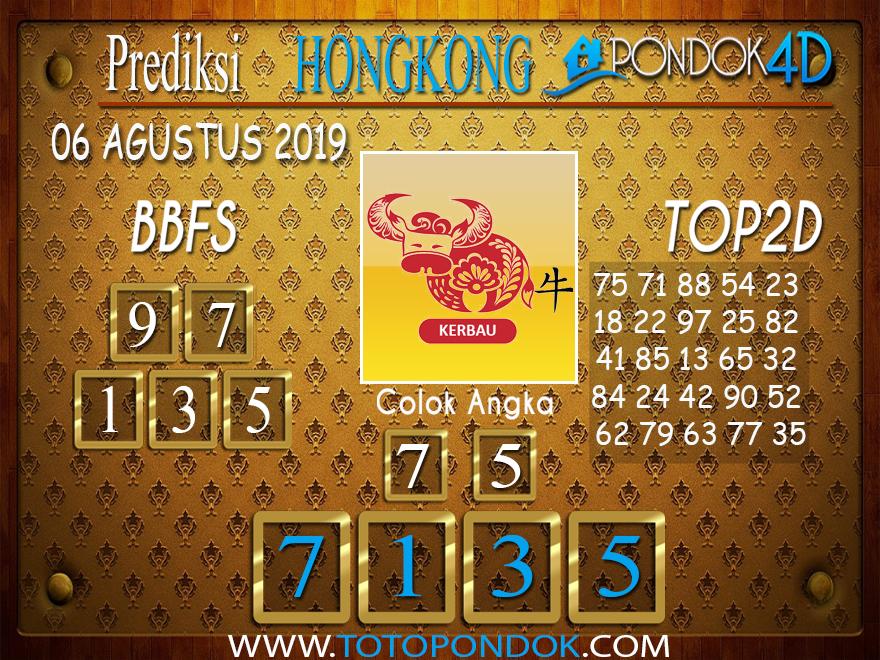 Prediksi Togel HONGKONG PONDOK4D 06 AGUSTUS 2019