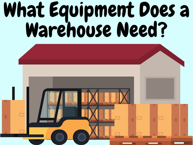 What-Equipment-Does-a-Warehouse-Need
