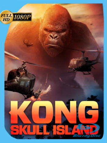 Kong: La Isla Calavera (2017) BRRip [1080p] Latino [GoogleDrive] [zgnrips]