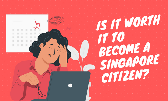 Is-It-Worth-It-to-Become-a-Singapore-Citizen