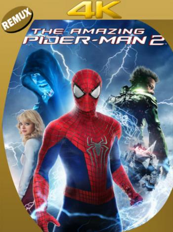 El Sorprendente Hombre Araña 2 (2014) BDRemux [2160p 4K] Latino [GoogleDrive] [zgnrips]