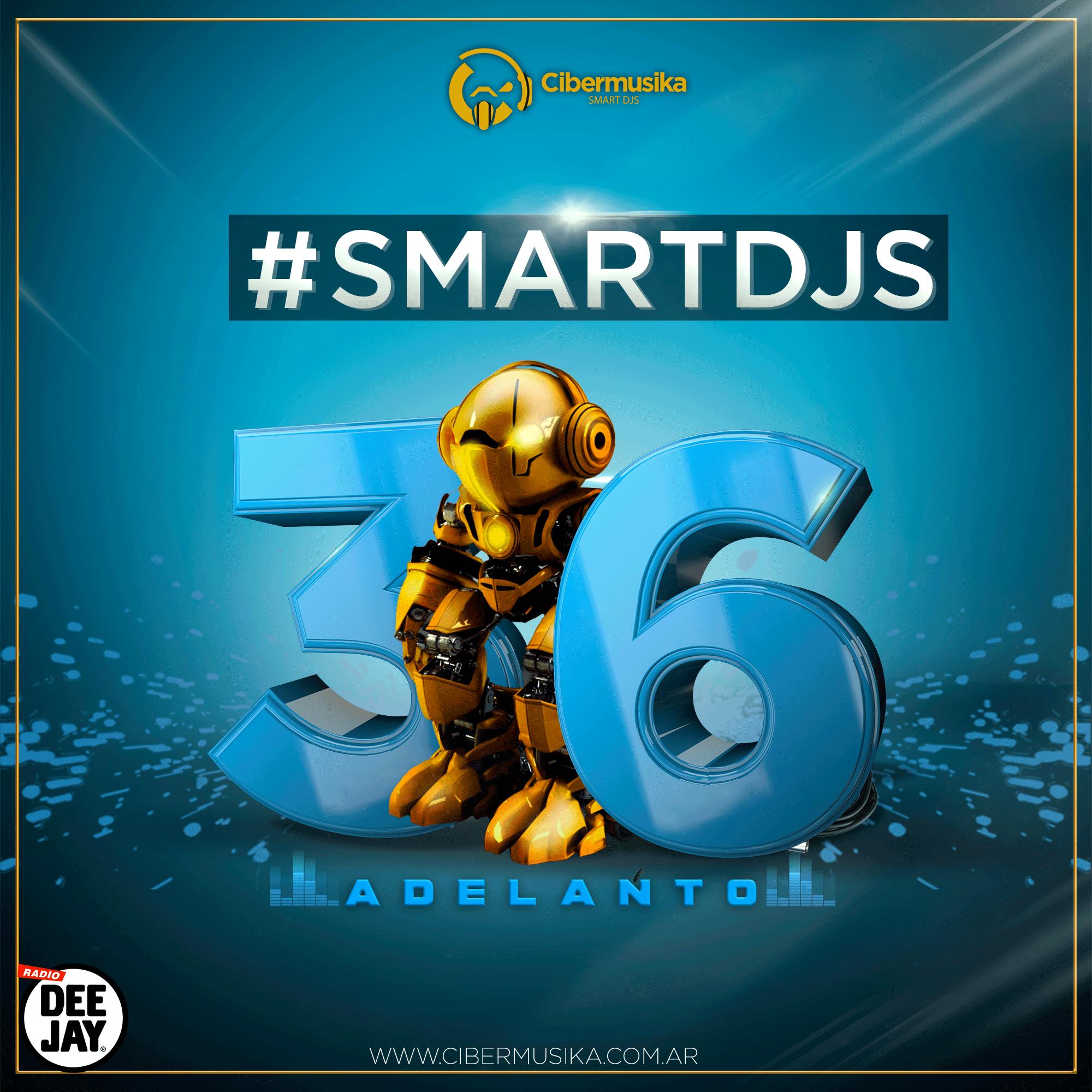 #Smartdjs36 - Adelanto Oficial 2021