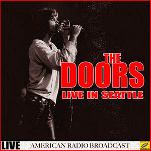 The Doors - The Doors Live Seattle (2019) flac
