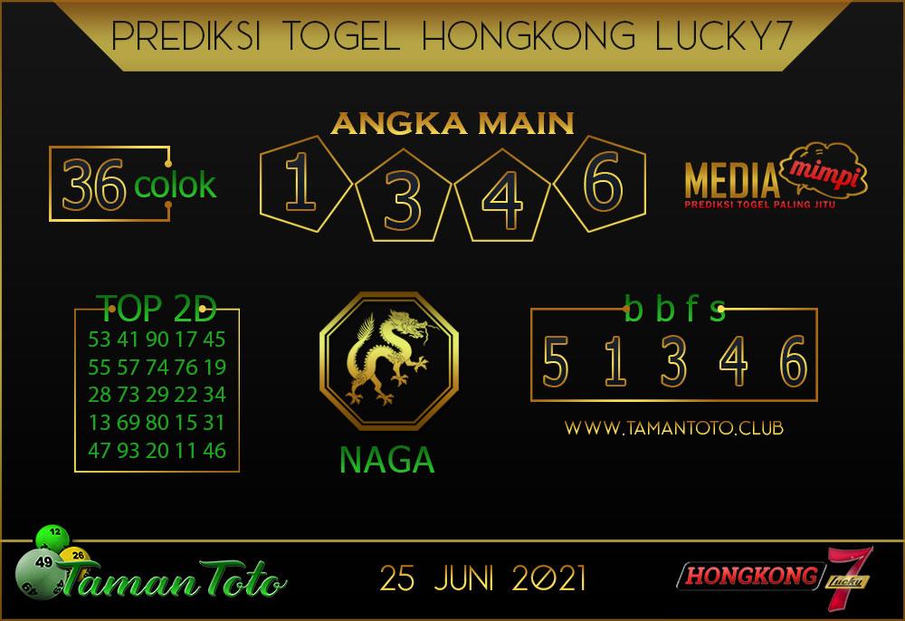 Prediksi Togel HONGKONG LUCKY 7 TAMAN TOTO 25 JUNI 2021