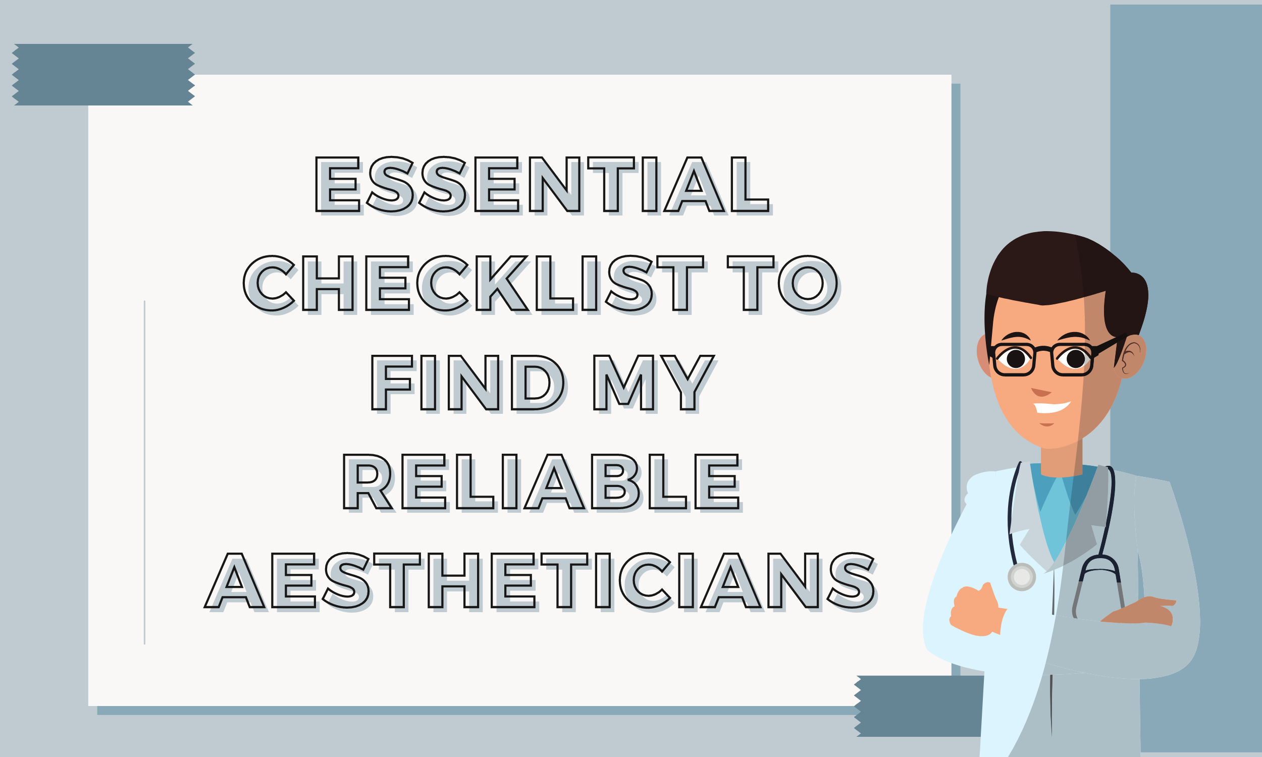 Essential-Checklist-to-Find-my-Reliable-Aestheticians