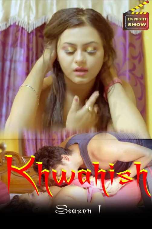 Khwahish 2020 S01EP03 Hindi Eknightshow Originals Web Series 720p HDRip 180MB Download