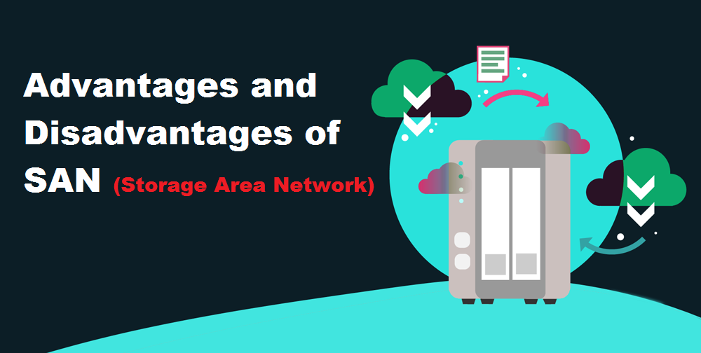 Advantages-and-Disadvantages-of-SAN