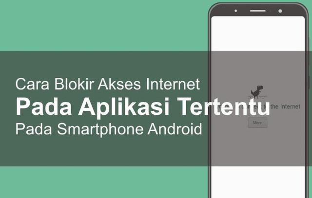 Cara Blokir Aplikasi Android