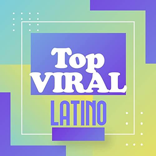 VA - Top Viral Latino (2021)