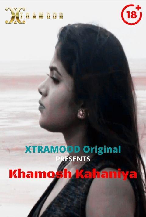 Khamosh Kahaniya (2021) S01E02 Hindi Xtramood Web Series 720p Watch Online