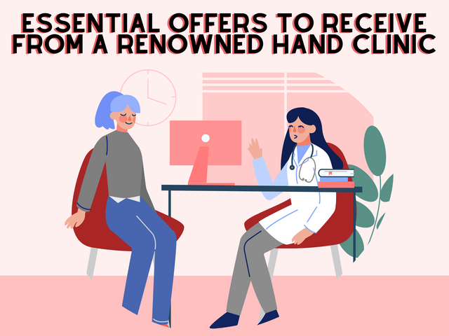 Essential-Offers-to-Receive-from-a-Renowned-Hand-Clinic