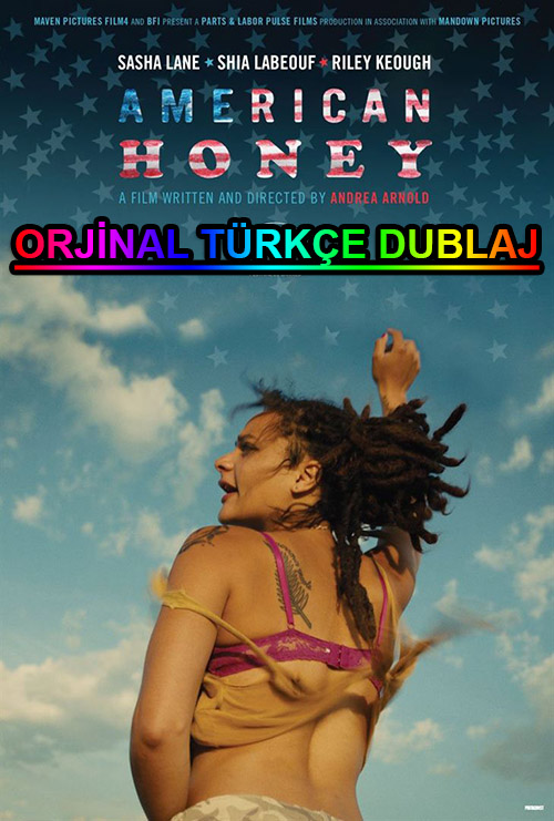 American Honey | 2016 | BDRip | XviD | Türkçe Dublaj | m720p - m1080p | BluRay | Dual | TR-EN | Tek Link