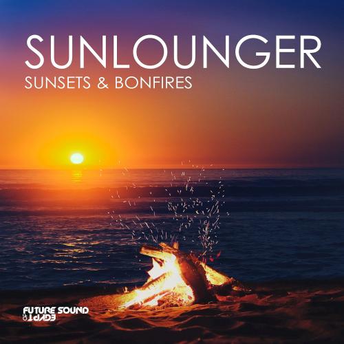Sunlounger - Sunsets & Bonfires (2021)