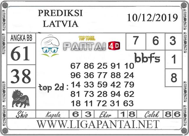 PREDIKSI TOGEL LATVIA PANTAI4D 10 DESEMBER 2019