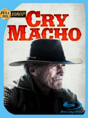Cry Macho (2021) HMAX WEB-DL [1080p] Latino [GoogleDrive]