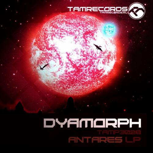 Dyamorph - Antares LP 2010