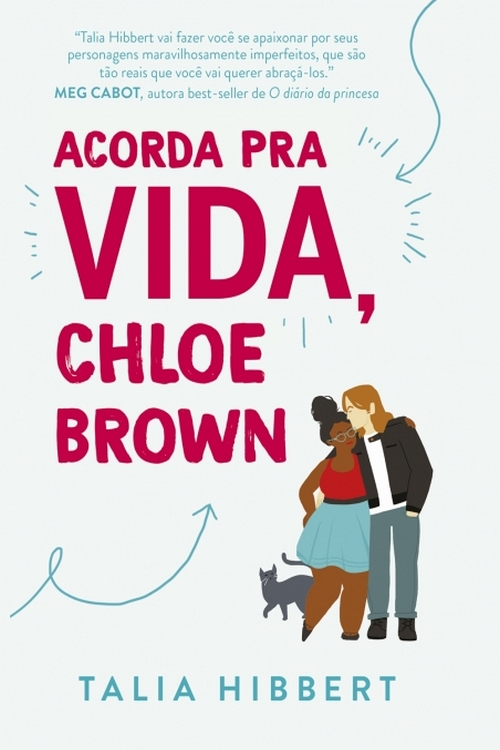 Resenha #386 – Acorda pra vida, Chloe Brown – Talia Hibbert @EditoraParalela