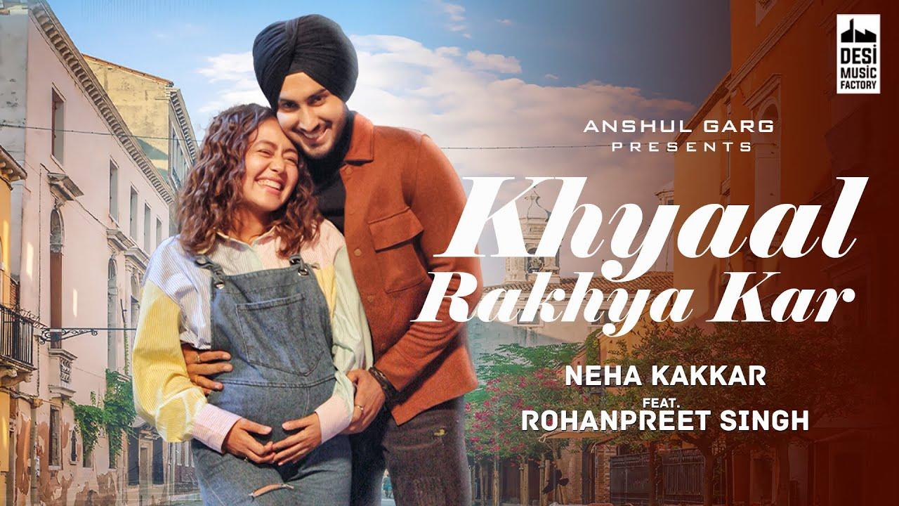 Khyaal Rakhya Kar By Neha Kakkar Official Music Video (2020) HD