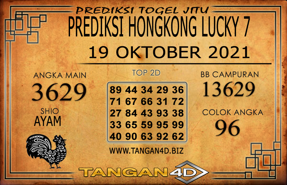 PREDIKSI TOGEL HONGKONG LUCKY7 TANGAN4D 19 OKTOBER 2021