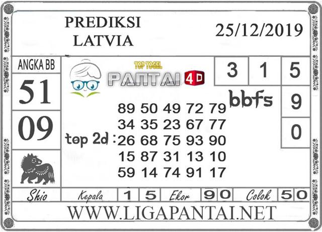 PREDIKSI TOGEL LATVIA PANTAI4D 25 DESEMBER 2019
