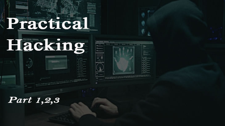 Practical Hacking Master Class - Part(1,2,3)