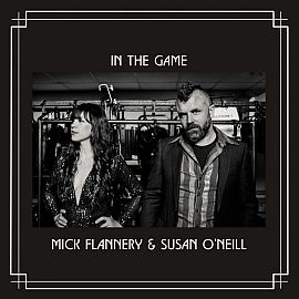 Mick Flannery & Susan ONeil - In the Game (2021)