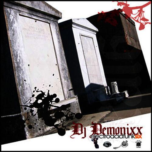 Download DJ Demonixx - ElectroAcidFunkSix mp3