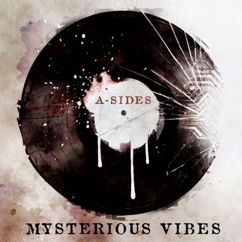 A-Sides - Mysterious Vibes 2011