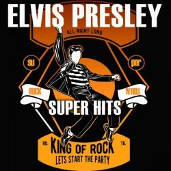 Elvis Presley - Super Hits  (2020)